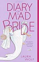 Diary of a Mad Bride: A Novel