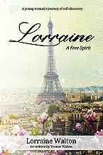Lorraine - A Free Spirit
