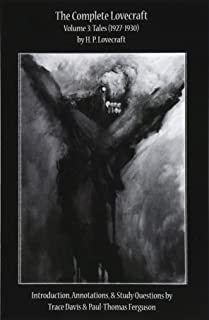 The Complete Lovecraft, Volume 3: Tales (1927-1930) (Classroom Classics)