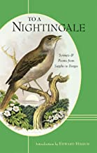 To a Nightingale: Sonnets and Poems from Sappho to Borges