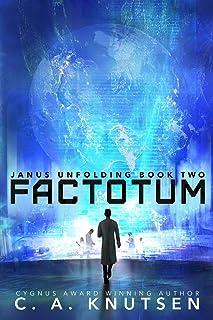 Janus Unfolding: Factotum: Large Print Edition