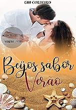 Beijos sabor Verão (Coleção Aconteceu no Verão Livro 8)