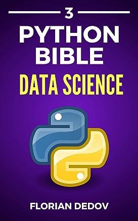 The Python Bible Volume 3: Data Science (Numpy, Matplotlib, Pandas) (English Edition)