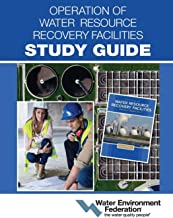 Operation of Water Resource Recovery Facilities Study Guide