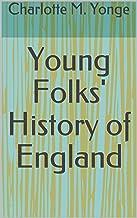 Young Folks' History of England (English Edition)