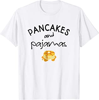 Pancakes and Pajamas Funny Slumber Morning T-Shirt