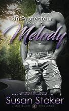 Un Protecteur pour Melody