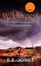 Wilderness: A dark and addictive thriller that you won't be able to put down