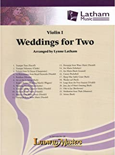 Weddings for Two - Violin 1 part - arranged by Lynne Latham - Latham Music Enterprises