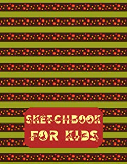Sketchbook for Kids: -Drawing Pads for Kids Ages 4-8| Kids Sketch Pads for Drawing|Artistic Sketchbook| Sketch Book 8x5|