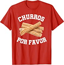 Churro Mexican Dessert Churros Por Favor T-Shirt