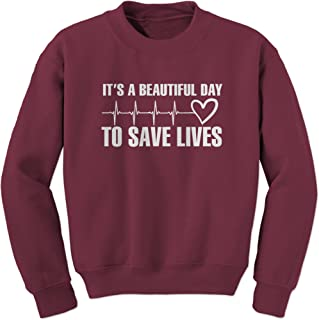 (White Print It's A Beautiful Day to Save Lives Crewneck Sweatshirt