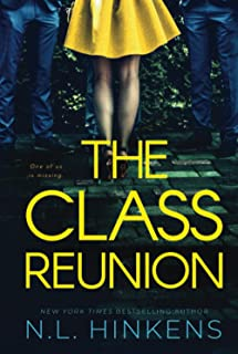 The Class Reunion: A logical suspense thriller (Payback Pasts Collection)