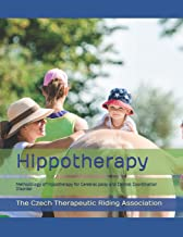 Hippotherapy: A methodology of hippotherapy for Cerebral palsy and Central Coordination Disorder: 1