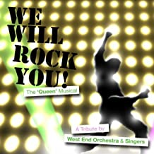 We Will Rock You - The