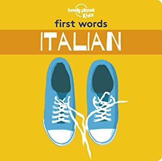 First Words - Italian (Lonely Planet Kids)