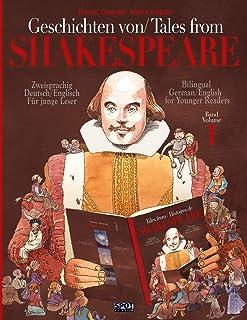 Geschichten von Shakespeare/ Tales from Shakespeare: Zweisprachig englisch/deutsch Für junge Leser/Bilingual German/Englis...