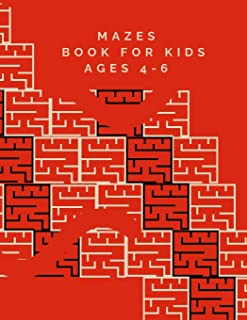 Mazes Book For Kids Ages 4-6: 50 Fun First Mazes for Kids Maze Learning Activity Book for Kids