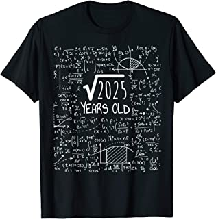 45th Birthday T-Shirt - Square Root of 2025: 45 Years Old