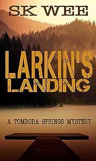 Larkin's Landing: A Tombora Springs Mystery
