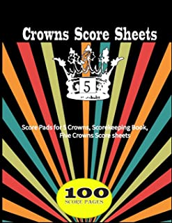 5 Crowns Score Sheet: Score Keeping Book | Score cards Note  |Personal  Score Sheets | Scorekeeping | Five Crowns Game Record Keeper Book |  Score Tracking |Size:8.5