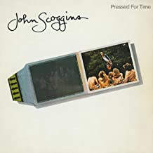 john scoggins pressed for time