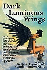 Dark Luminous Wings Kindle Edition