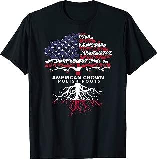 Cute American Grown Polish Roots Loyalists T-shirt Gift