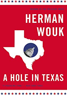 A Hole in Texas: A Novel (Wouk, Herman)