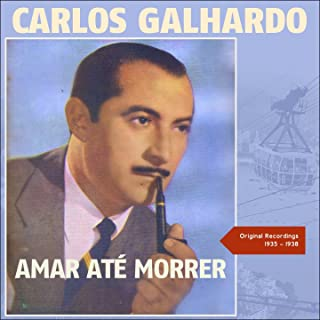 Amar Até Morrer (Original Recordings 1935 - 1938)