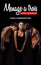 Menage a Trois: A Threesome MMF Encounter (English Edition)