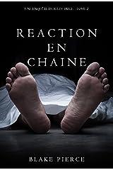 Réaction en Chaîne (Une Enquête de Riley Paige – Tome 2) Format Kindle