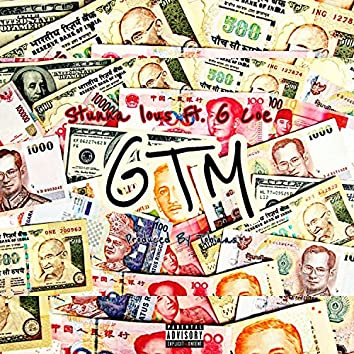 GTM (feat. G Coe)