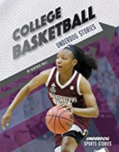 College Basketball Underdog Stories (Underdog Sports Stories)