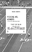 Picking NFL Winners: A Statistical Handicapping Primer