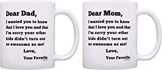 Anniversary Gag Gifts for Parents Dear Dad and Dear Mom Sorry Your Other Kids Didn't Turn Out as Awesome as Me Love Your Favorite Parents Appreciation Gift 2 Pack Gift Coffee Mugs Tea Cups Mom and Dad
