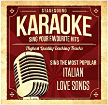 Sing The Most Popular Italian Love Songs