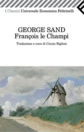 François le Champi (Universale economica. I classici Vol. 2222)