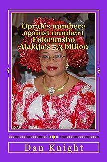 Oprah's number2 against number1 Folorunsho Alakija's 7.3 billion: Battle of Lady Billionaire's and Oprah is number2