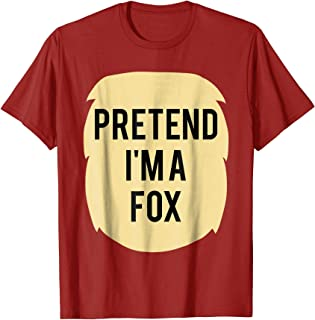 Pretend I'm A Fox Costume Funny Halloween Party T-Shirt