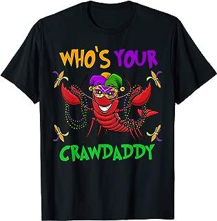 Who's Your Crawdaddy TShirt Mardi Gras Parade 2019 T-Shirt