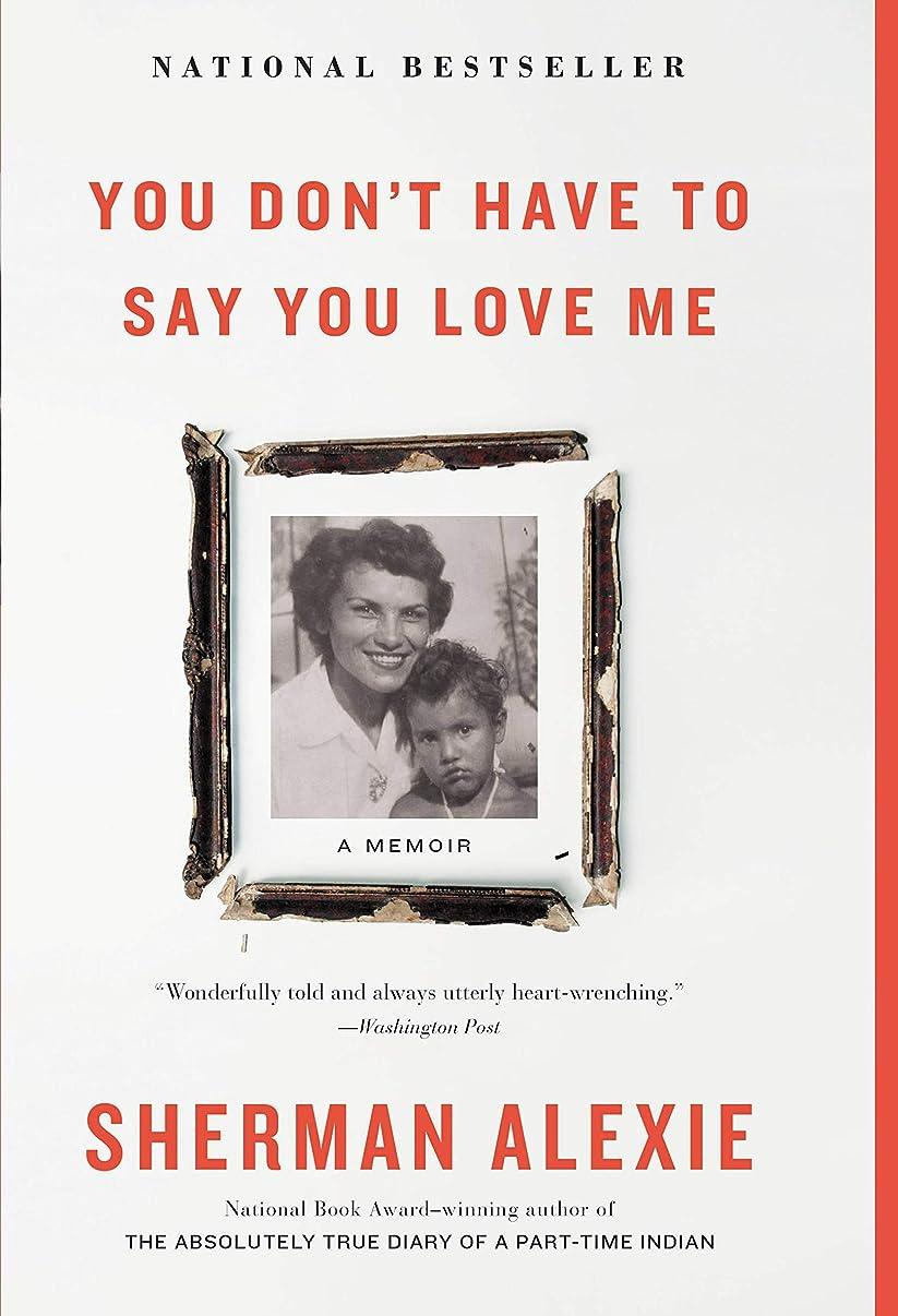 エリートピアニスト製造業You Don't Have to Say You Love Me: A Memoir (English Edition)