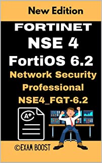 Fortinet NSE 4 FortiOS 6.2 Network Security Professional NSE4_FGT-6.2: Actual Exam Questions and Answers (English Edition)