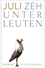 Unterleuten: Roman (German Edition) Format Kindle