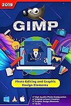 Seifelden GIMP 2019 Photo Editor alternative to Adobe Photoshop illustrator - English Help Manual & Tutorial for PC Window...