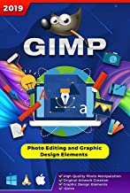 Seifelden GIMP 2019 Photo Editor alternative to Adobe Photoshop illustrator - English Help Manual & Tutorial for PC Windows 7 and Above, Mac OS X Linux ⭐️⭐️⭐️⭐️⭐️