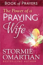 The Power of a Praying® Wife Book of Prayers PDF