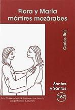 Flora y Maria. Martires Mozarabes: 167 (Santos y Santas)