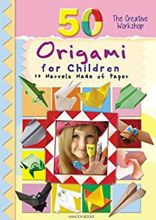 Origami for Children: 50 Marvels Made of Paper