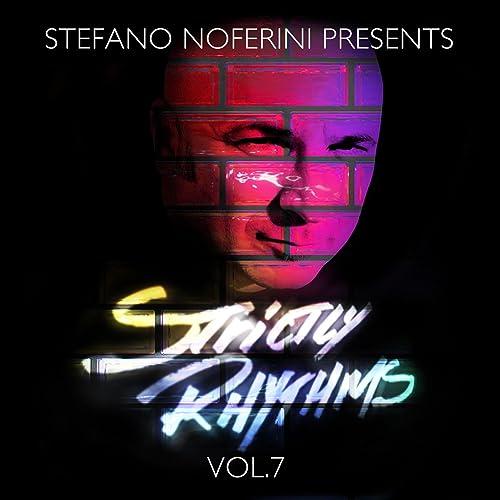 Stefano Noferini Presents Strictly Rhythms Vol  7 (Mixed Version) by